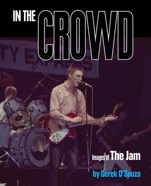 ザ ジャムの100枚を超える未発表写真を掲載した写真集 in the crowd