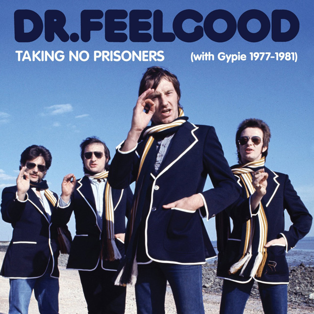 Dr Feelgood / Taking No Prisoners (with Gypie 1977-81)