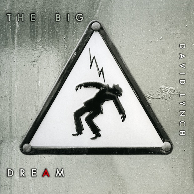 David Lynch / The Big Dream