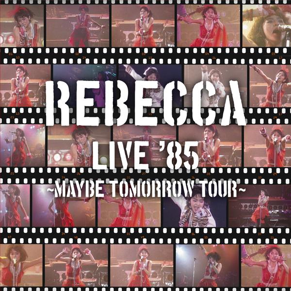 REBECCAの2CDライヴ盤『REBECCA ...