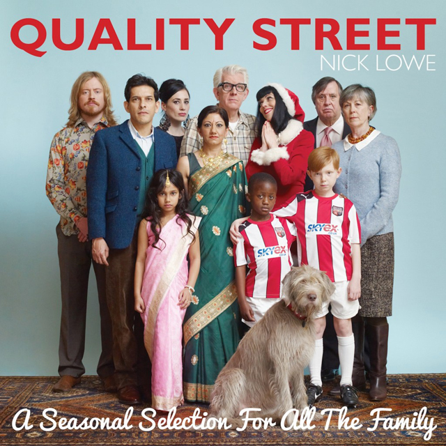 Nick Lowe / Quality Street: A Seasonal Selection for All the Family