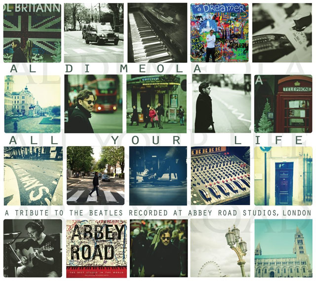 Al Di Meola / All Your Life: a Tribute to the Beatles