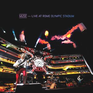 Muse / Live at Rome Olympic Stadium