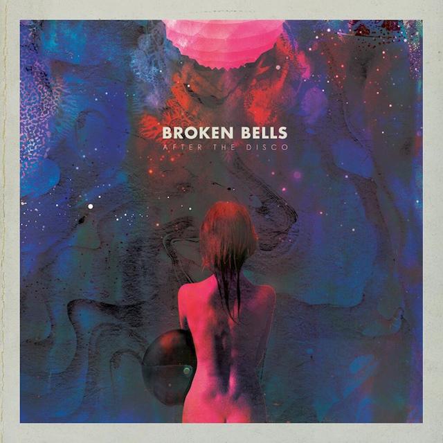 Broken Bells / After the Disco