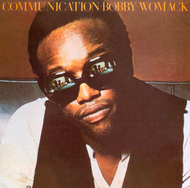 Bobby Womack / Communication