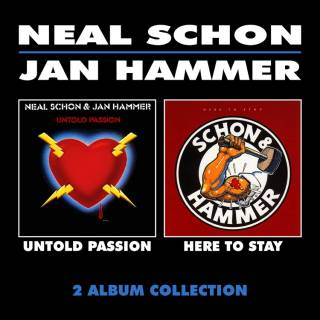 Neal Schon & Jan Hammer / Untold Passion & Here to Stay