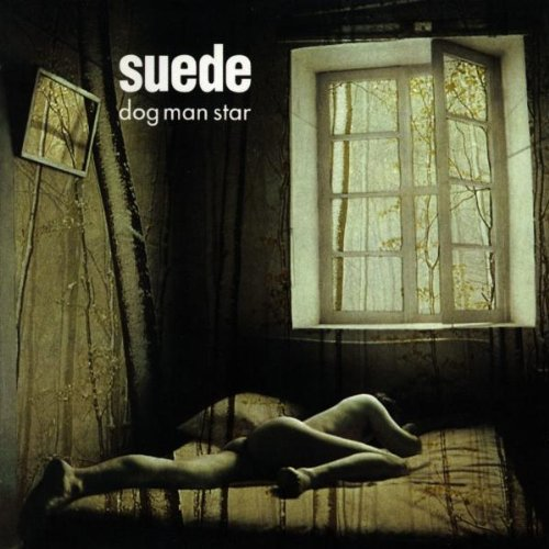 Suede / Dog Man Star