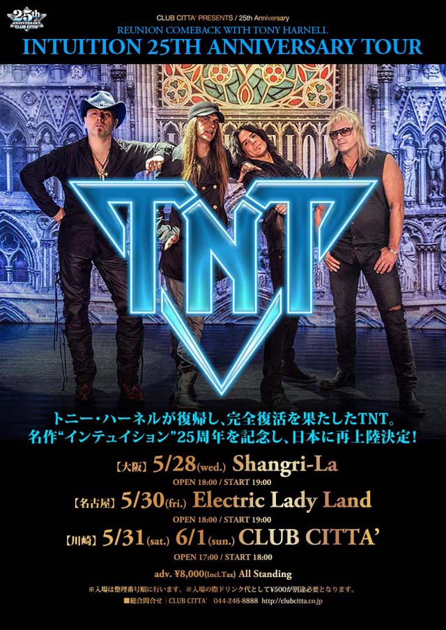 TNT INTUITION  25TH ANNIVERSARY TOUR