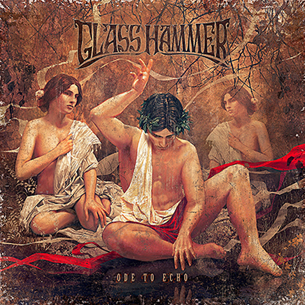 Glass Hammer / Ode To Echo