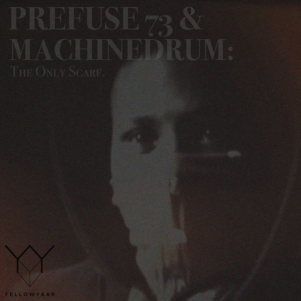 Prefuse 73 & Machinedrum / The Only Scarf