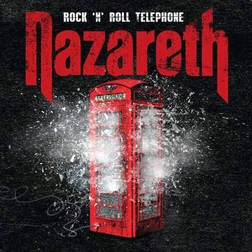 Nazareth / Rock 'N' Roll Telephone