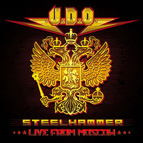 U.D.O. / Steelhammer - Live From Moscow