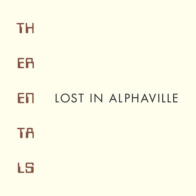 The Rentals / Lost in Alphaville