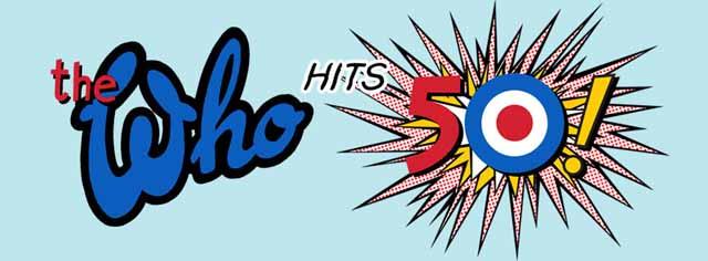 THE WHO HITS 50! BRITISH TOUR 2014