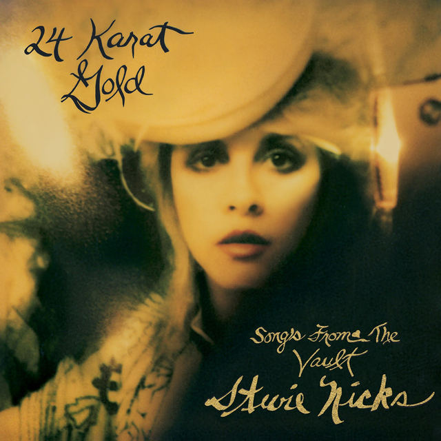 Stevie Nicks / 24 Karat Gold - Songs From the Vault