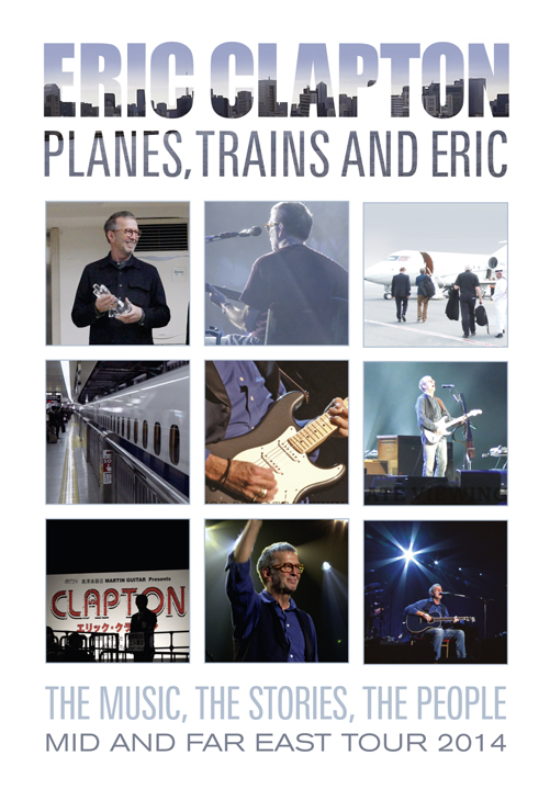 Eric Clapton / Planes, Trains and Eric