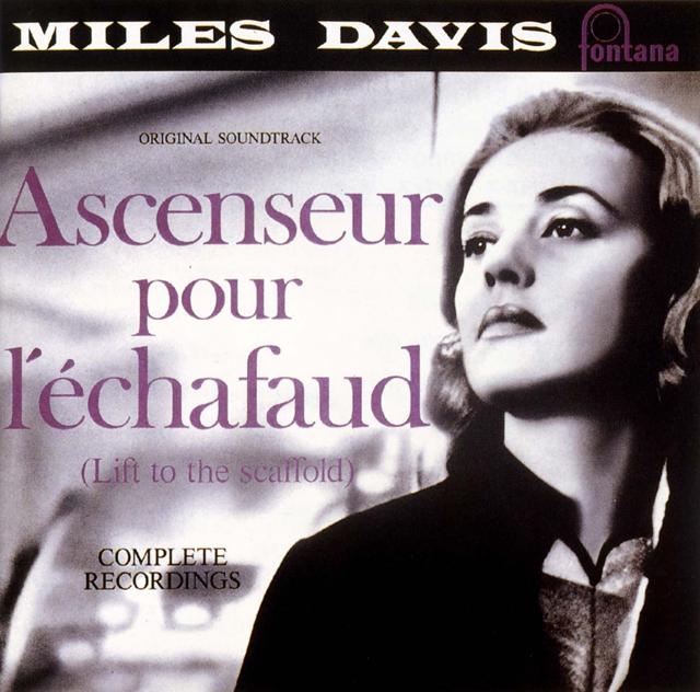 Miles Davis / Ascenseur pour l'échafaud