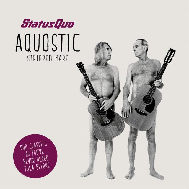 Status Quo / Aquostic (Stripped Bare)