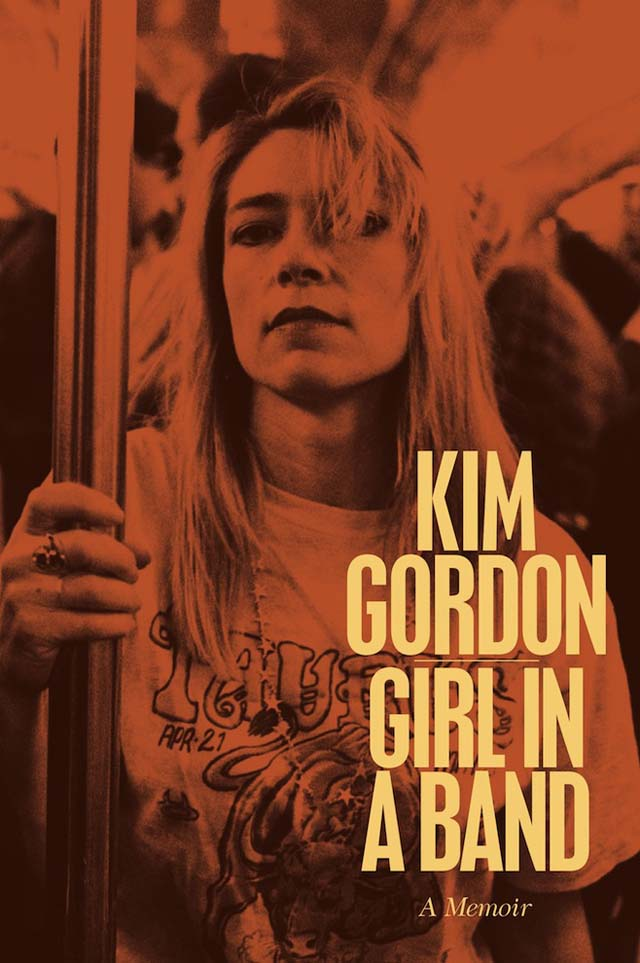 Kim Gordon / Girl in a Band