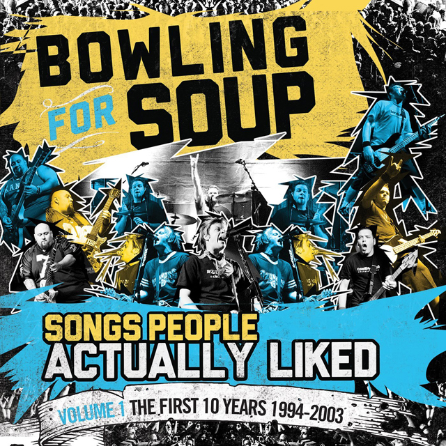 Bowling For Soup / Songs People Actually Liked - Volume One - The First 10 Years (1994-2003)