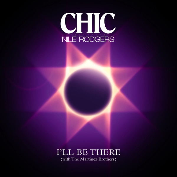 CHIC feat Nile Rodgers / I'll Be There [Single]