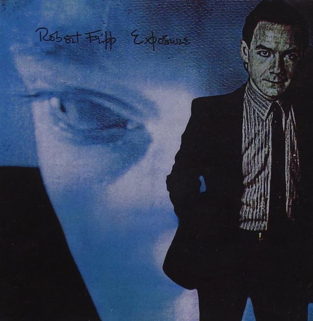 Robert Fripp / Exposure