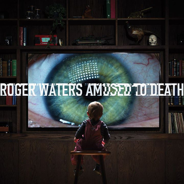 Roger Waters / Amused To Death [2015 edition]