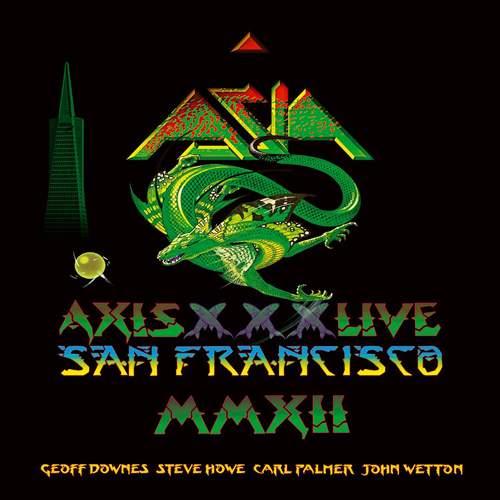 Asia / Axis XXX: Live San Francisco