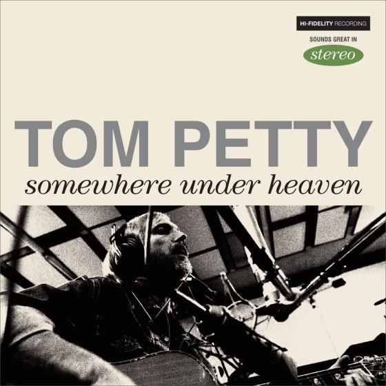 om Petty / 「Somewhere Under Heaven