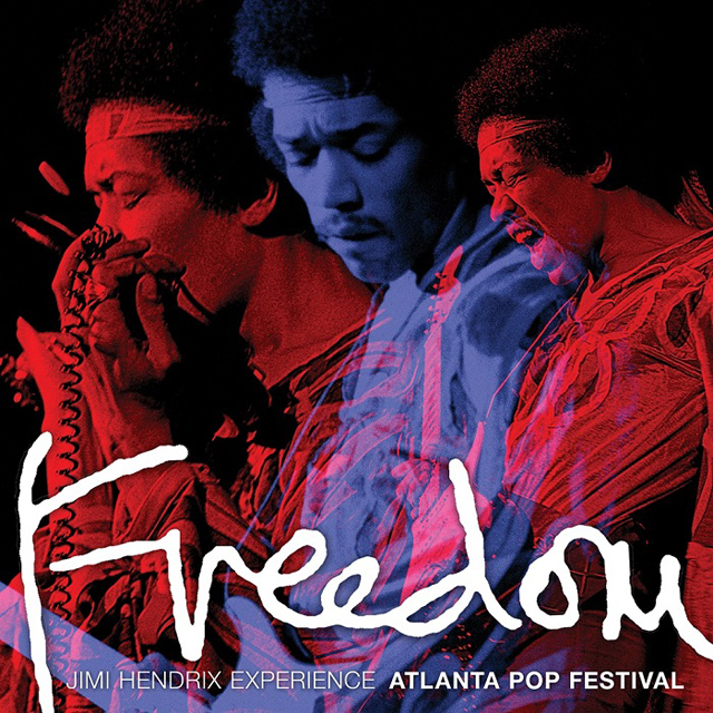 The Jimi Hendrix Experience / Freedom - Atlanta Pop Festival