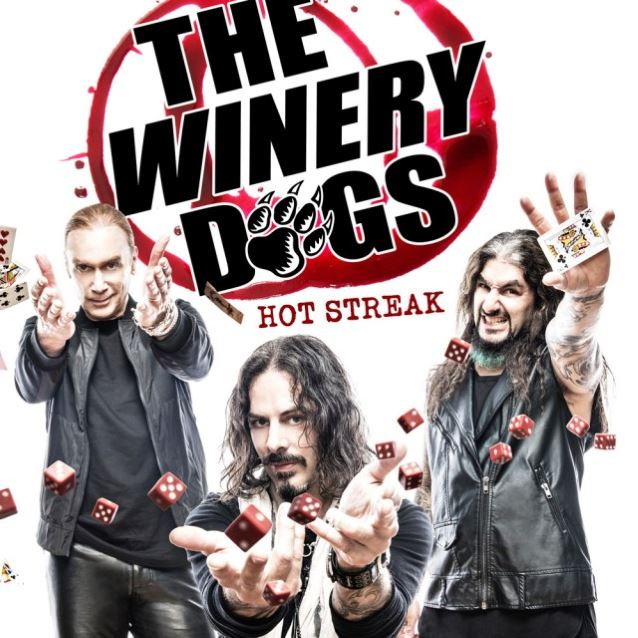 The Winery Dogs / Hot Streak