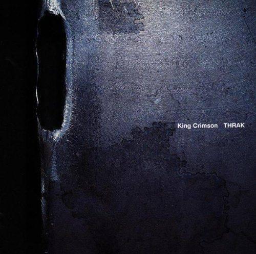 King Crimson / Thrak