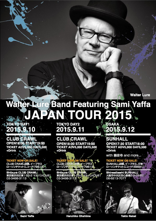 Walter Lure Band Featuring Sami Yaffa JAPAN TOUR
