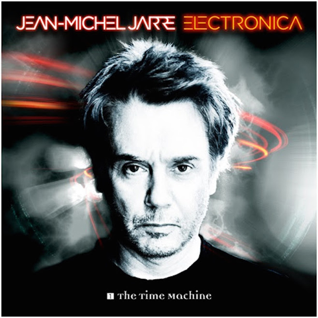 Jean-Michel Jarre / Electronica 1: The Time Machine