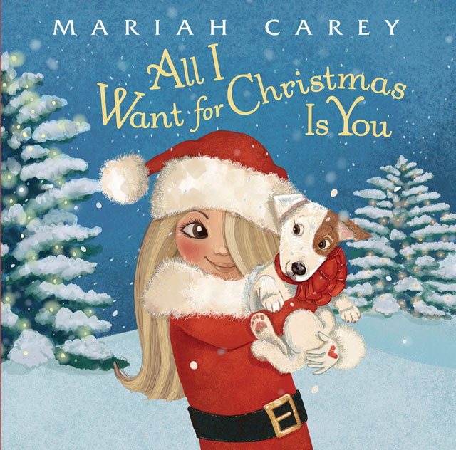 Mariah Carey / All I Want for Christmas Is You [絵本]