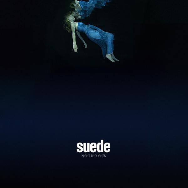 Suede / Night Thought