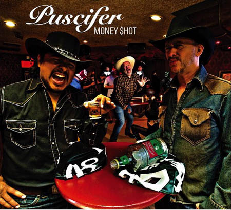 Puscifer / Money Shot
