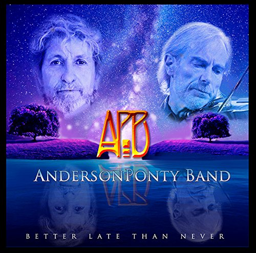 The Anderson Ponty Band / Better Late Than Never