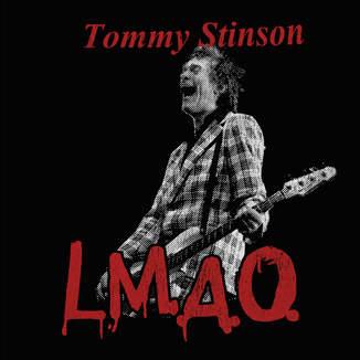 Tommy Stinson / L.M.A.O