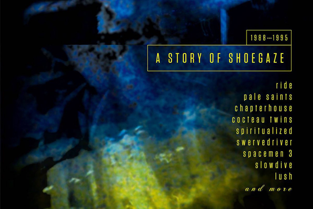 VA / Still In A Dream: A Story Of Shoegaze 1988 - 1995