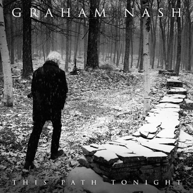 Graham Nash / This Path Tonight