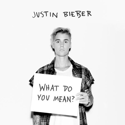Justin Bieber / What Do You Mean?