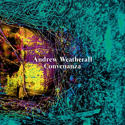 Andrew Weatherall / Convenanza