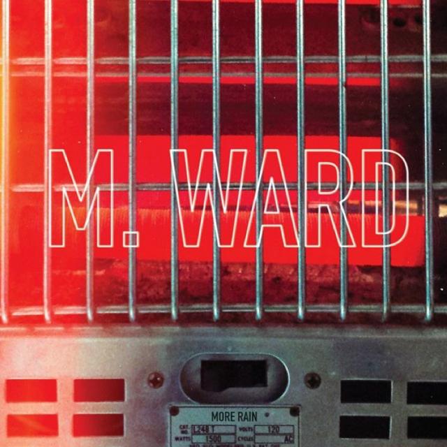 M. Ward / More Rain