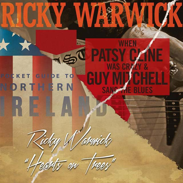Ricky Warwick / When Patsy Cline Was Crazy (And Guy Mitchell Sang The Blues) / Hearts on trees