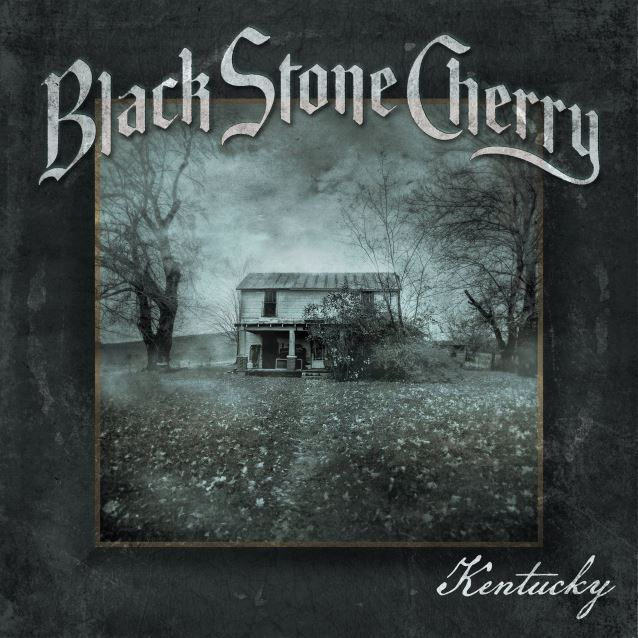 Black Stone Cherry / Kentucky