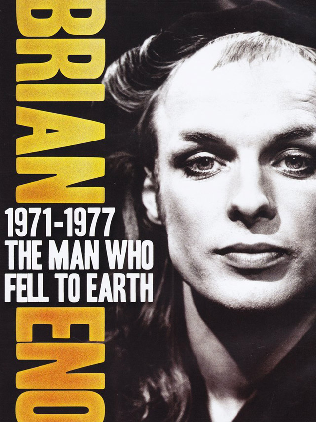 Brian Eno 1971-1977: The Man Who Fell to Earth