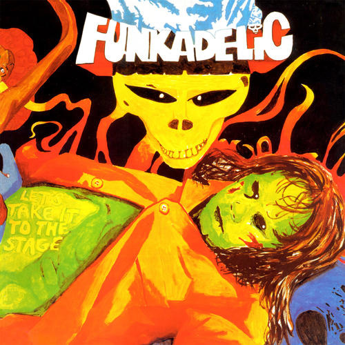 Funkadelic / Let's Take It To the Stage