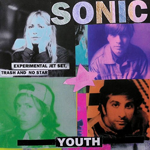 Sonic Youth / Experimental Jet Set, Trash and No Star