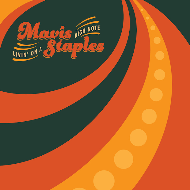 Mavis Staples / Livin' on a High Note